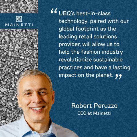 Mainetti and UBQ Materials